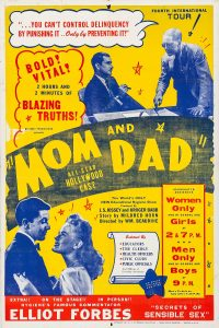 Poster for Mom and Dad (1945), perhaps an influence on Chained Girls