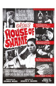Poster for Joseph P. Mawra's Olga's House of Shame (1964), which shares stylistic similarities with Chained Girls